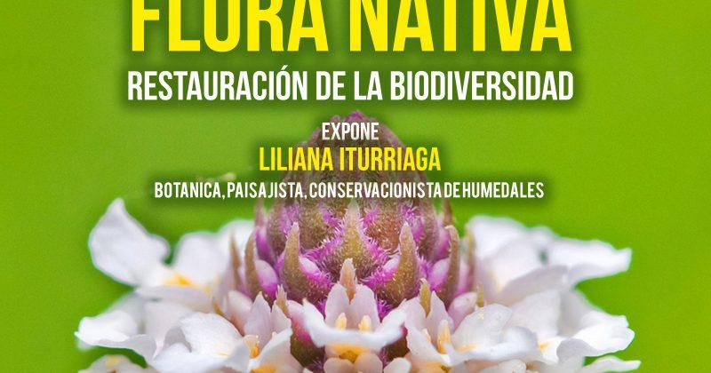 Flora Nativa, Restauración de la Biodiversidad